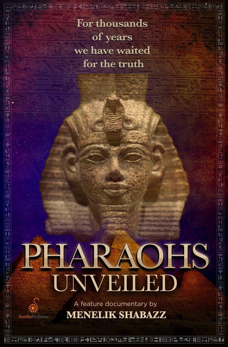 Pharaohs Unveiled