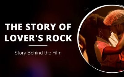 The Story of Lover's Rock: Story Behind the Film